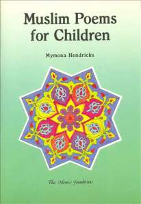 Muslim Poems for Children by Mymona Hendricks