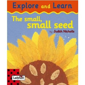 The small, small seed by Judith Nicholls